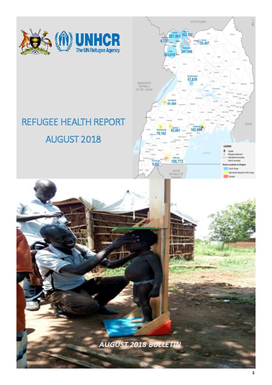 Document - Refugee Health Report Uganda – August 2018